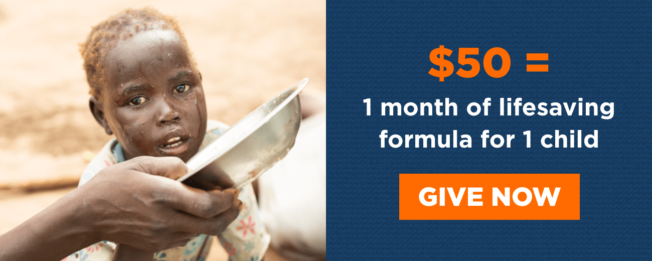 $50 = 1 month of lifesaving formula for 1 child - Give Now