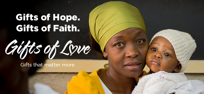 Gifts of Hope. Gifs of Faith. Gifts of Love. Gifts that matter more.
